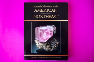 Award of Excellence-Books, Soft Cover  Mineral Collection in the American Northeast