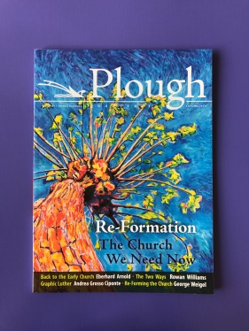 Plough Quarterly – Web Magazine Series
